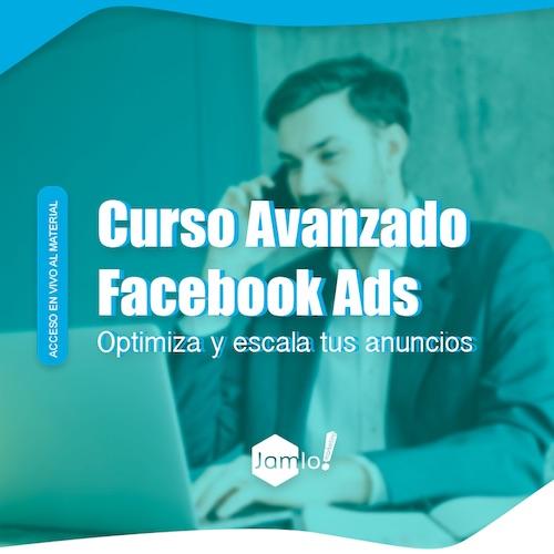 Curso Avanzado de Facebook Ads